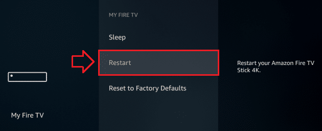 Restart Amazon Fire TV Stick