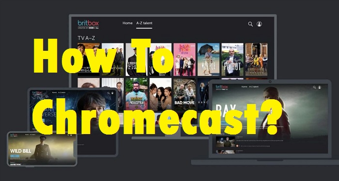 BritBox Chromecast