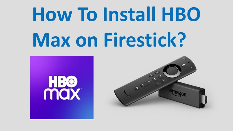 HBO Max on Firestick Amazon Fire TV