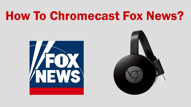 Fox News on Chromecast
