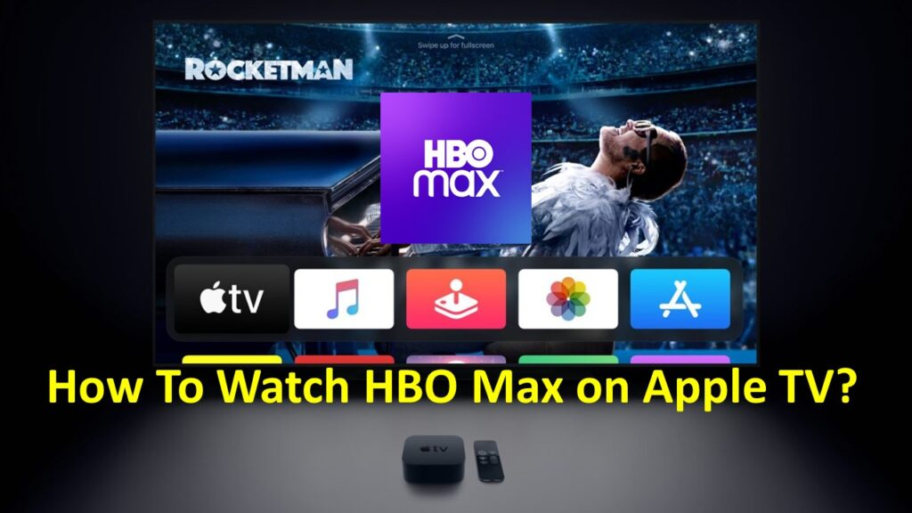 How To Watch HBO Max on Apple TV