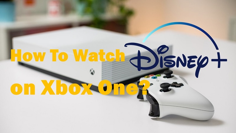 Watch Disney Plus on Xbox One