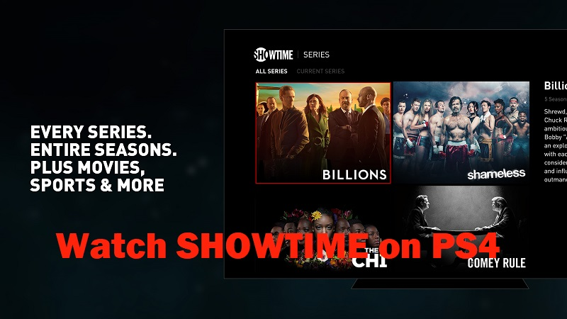 Watch SHOWTIME on PS4