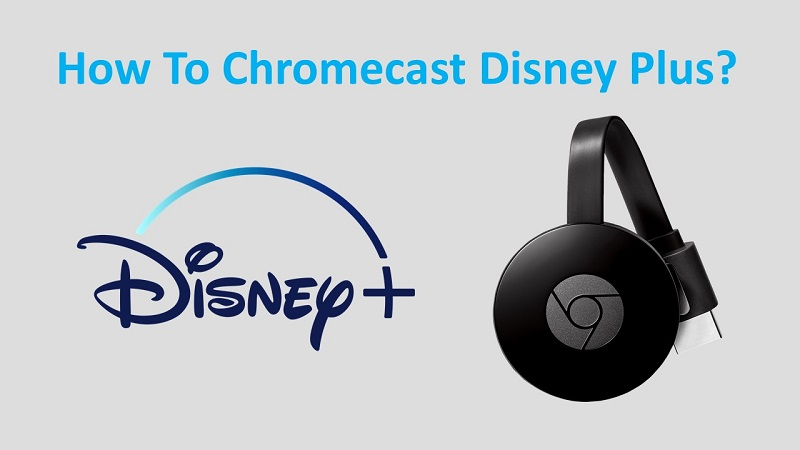 Disney Plus Chromecast