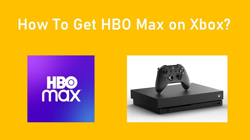 HBO Max on Xbox One & Xbox 360