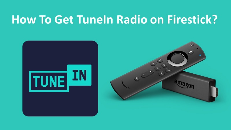 TuneIn Radio on Firestick